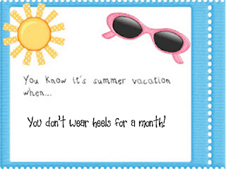 You know it's summer vacation when….