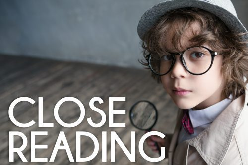 Ideas and resources for close reading