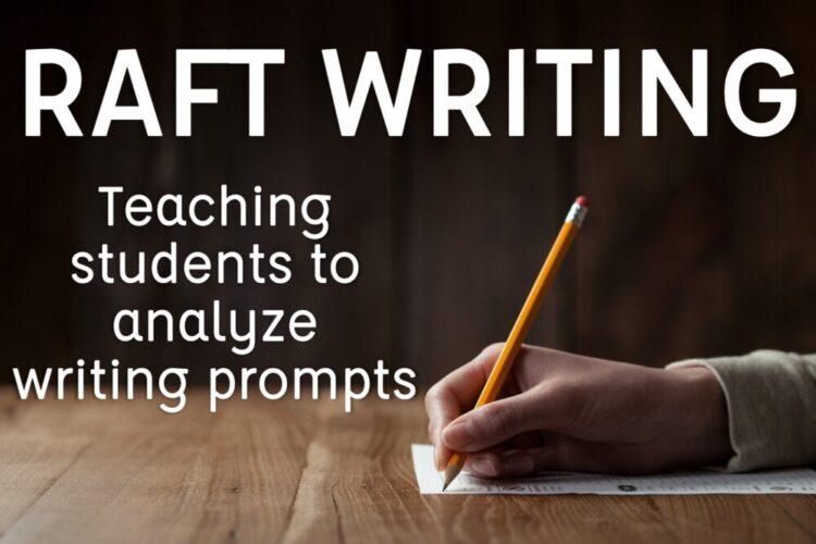 RAFT Writing: Teaching students to analyze writing prompts