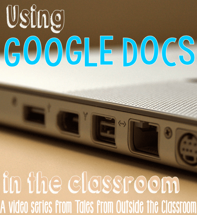 Using Google Docs in the Classroom