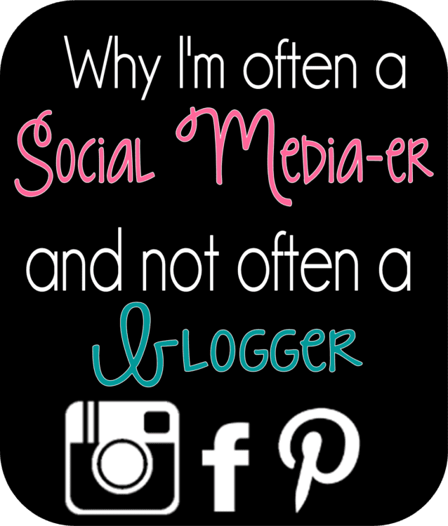 Why I'm Not Always a Blogger
