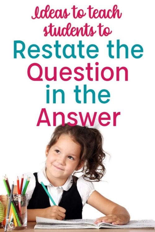 Restate the Question resources