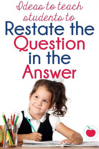 Ideas and resources for teaching students to restate the question in the answer: PQA; RACE; and TTQA