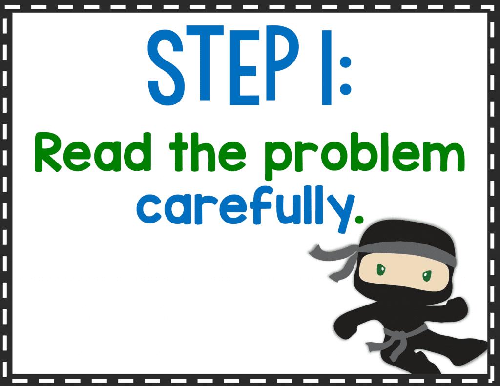 Problem Solving Step 1: Read the Problem Carefully