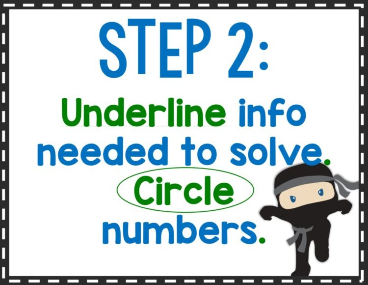 Step 2: Underline info needed to solve and circle numbers.