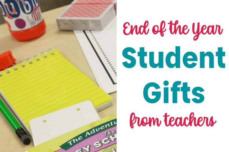 Student gifts from teachers for the end of the year