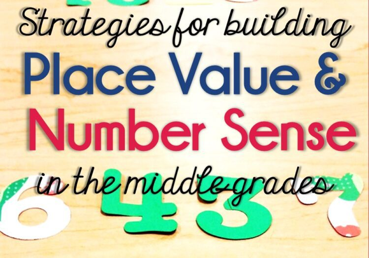 Building Place Value and Number Sense Skills