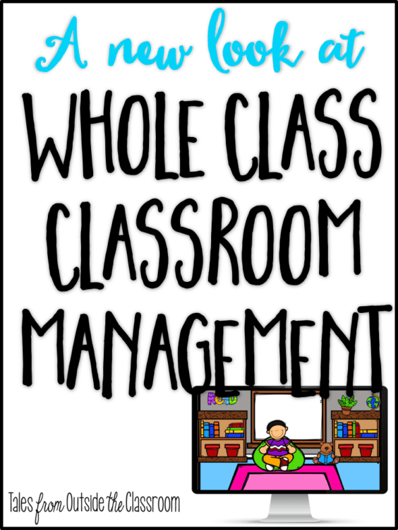 A New Look at Classroom Management with Whole Class Rewards