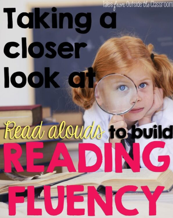 A Close Look at Fluency: Read Alouds