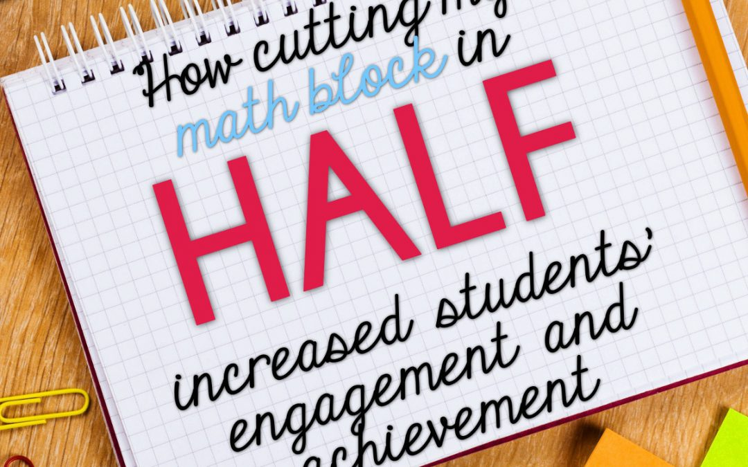 A Look at my Math Block | Tales from Outside the Classroom