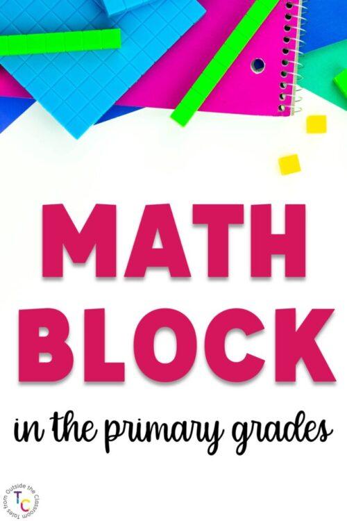 Math Block in the primary grades
