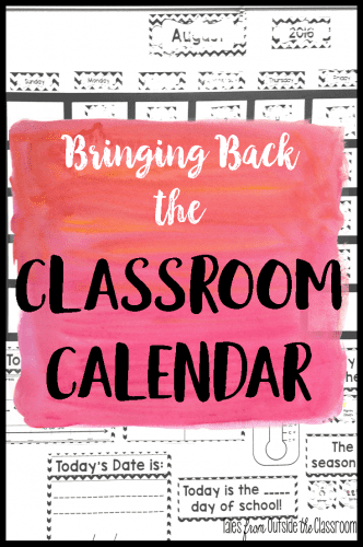 Bringing Back the Classroom Calendar