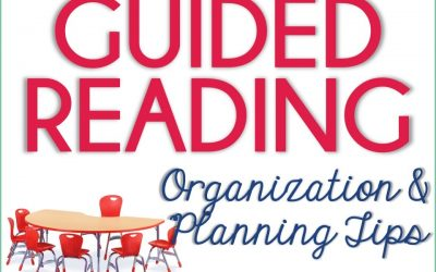 Guided Reading: Organization and Planning Tips