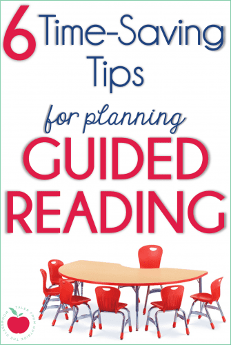 6 Time-Saving Tips for planning guided reading