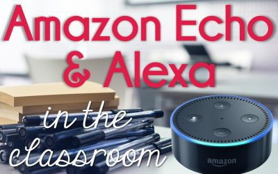Amazon Echo and Alexa in the Classroom