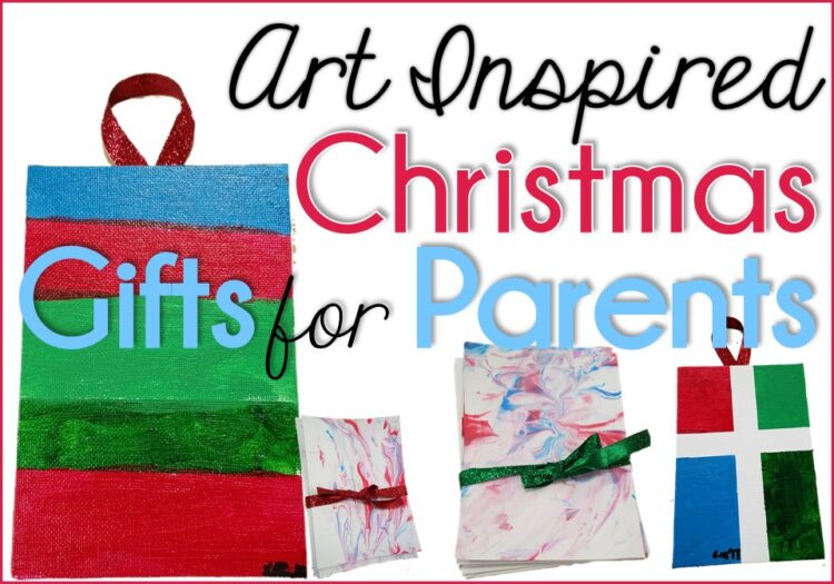 Art Inspired Christmas Parent Gifts