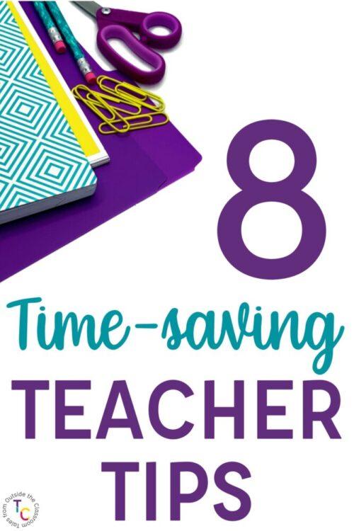 8 time-saving teacher tips