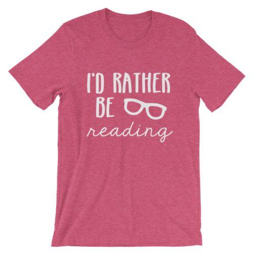 I'd Rather be Reading tee heather raspberry