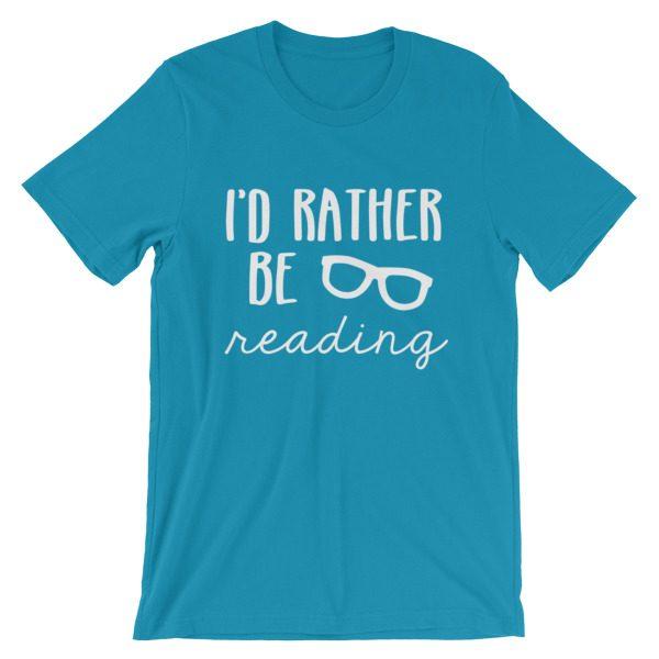 I'd Rather be Reading tee aqua