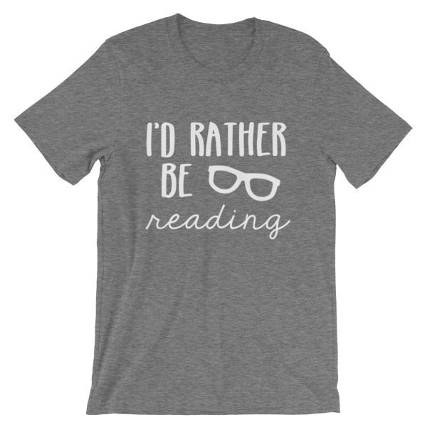 I'd Rather be Reading tee heather grey