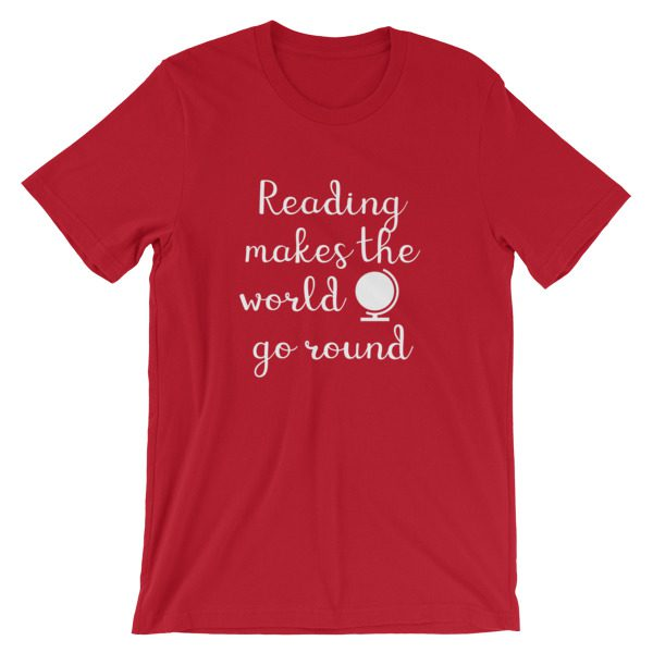 Reading makes the world go round tee red