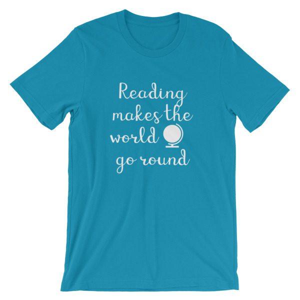 Reading makes the world go round tee aqua