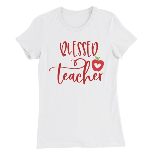 Blessed teacher fitted tee
