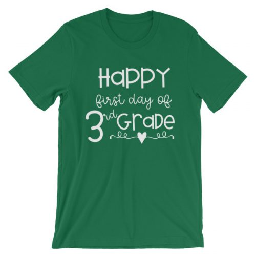 Kelly Green Happy First Day of 3rd Grade t-shirt