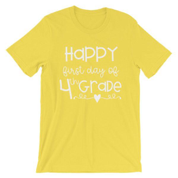 Yellow First Day of 4th Grade teacher tee