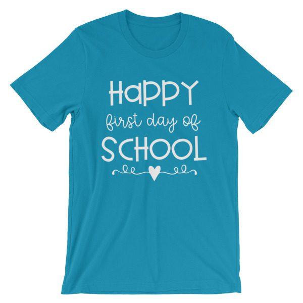 Aqua Happy First Day of School t-shirt