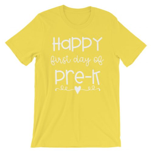 Yellow Happy First Day of Pre-K tee