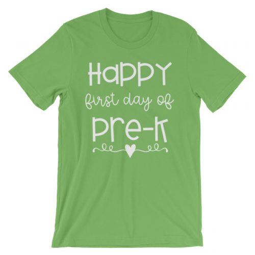 Leaf green Happy First Day of Pre-K tee