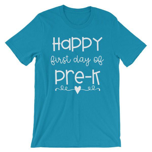 Aqua blue Happy First Day of Pre-K tee