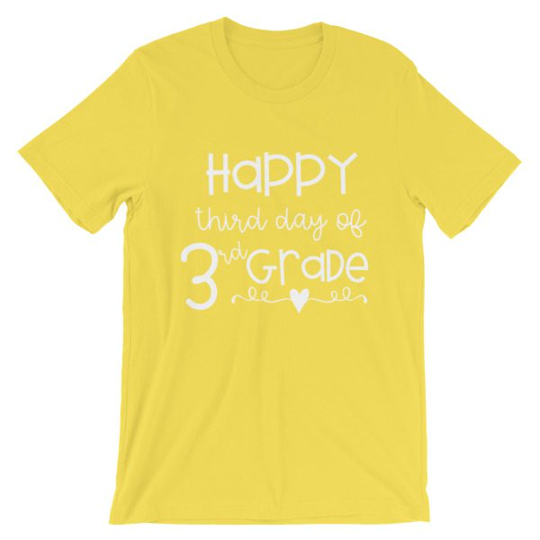 Yellow Happy Third Day of 3rd Grade tee