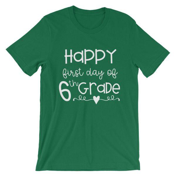 Kelly green First Day of 6th Grade teacher tee
