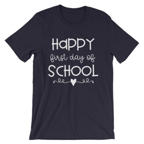 Navy blue Happy First Day of School t-shirt