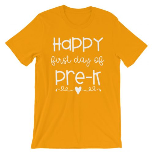 Gold Happy First Day of Pre-K tee