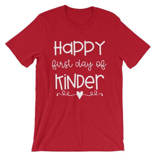 Red Happy First Day of Kindergarten teacher t-shirt