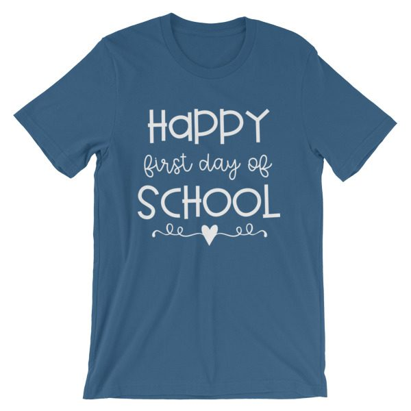 Steel blue Happy First Day of School t-shirt