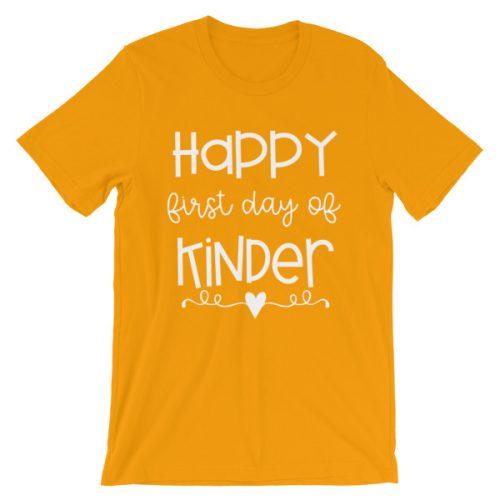 Gold Happy First Day of Kindergarten teacher t-shirt
