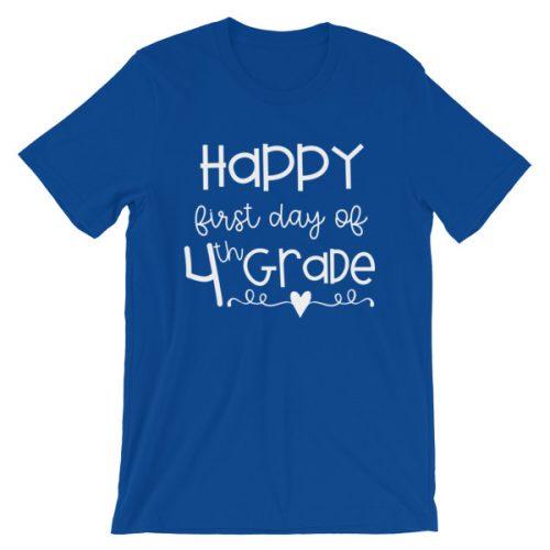 Royal Blue First Day of 4th Grade teacher tee