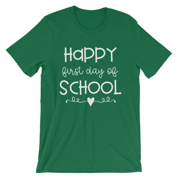 Kelly Green Happy First Day of School t-shirt