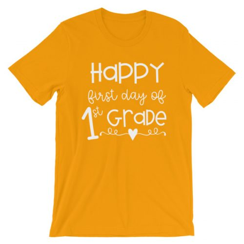 Gold First Day of 1st Grade tee