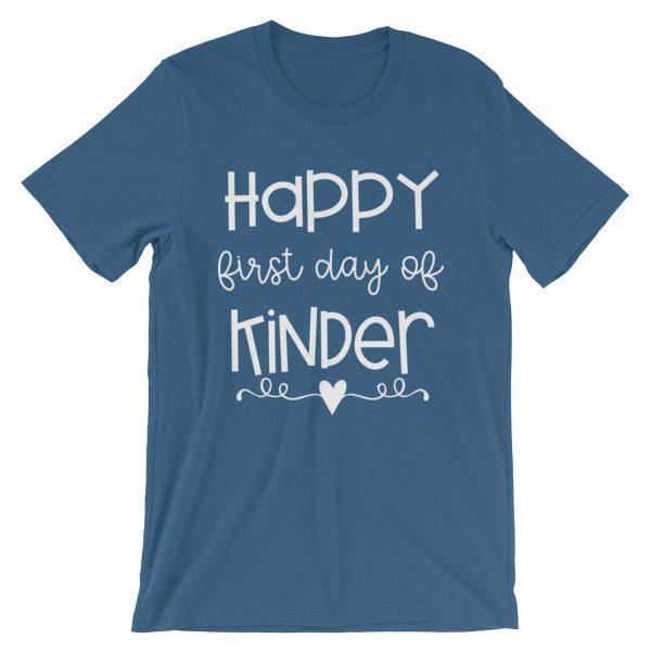 Steel blue Happy First Day of Kindergarten teacher t-shirt
