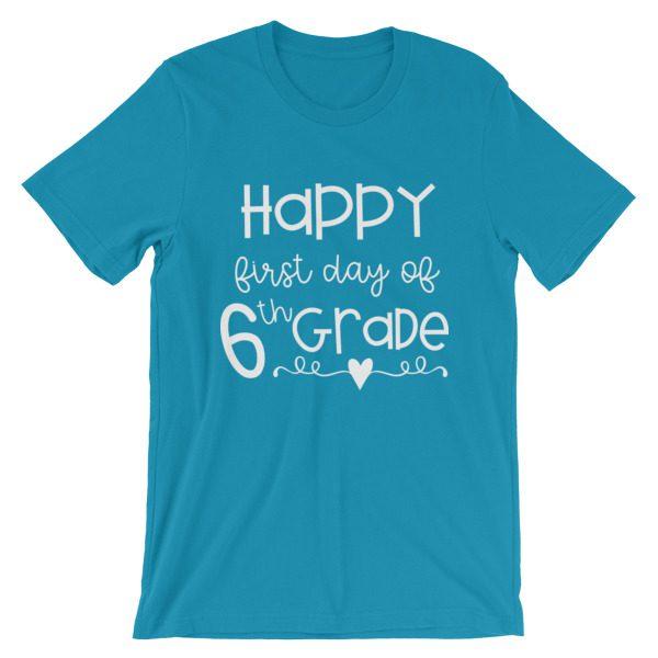Aqua blue First Day of 6th Grade teacher tee