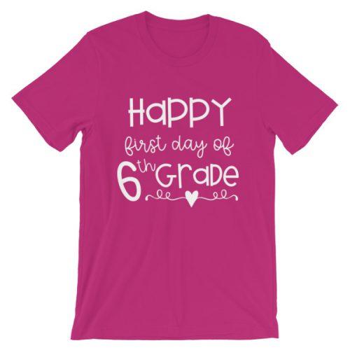 Berry pink First Day of 6th Grade teacher tee