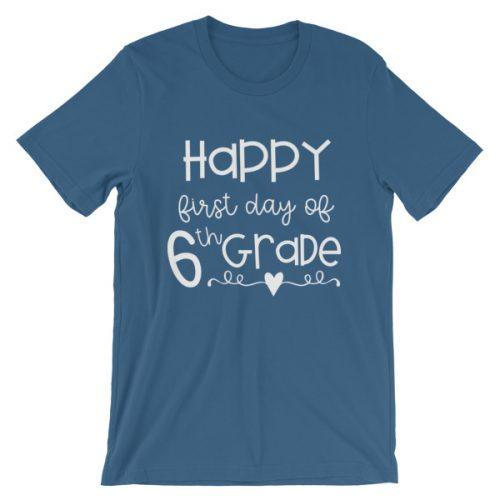 Steel blue First Day of 6th Grade teacher tee