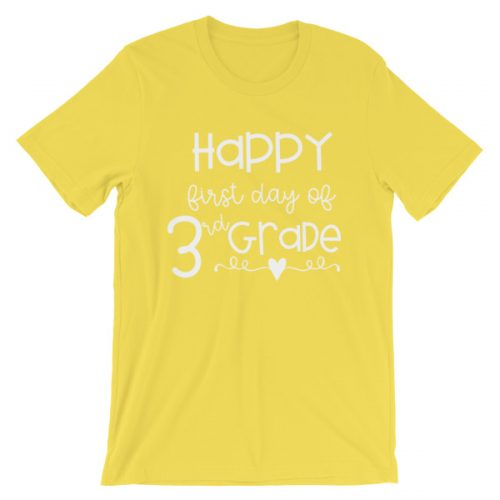 Yellow Happy First Day of 3rd Grade t-shirt