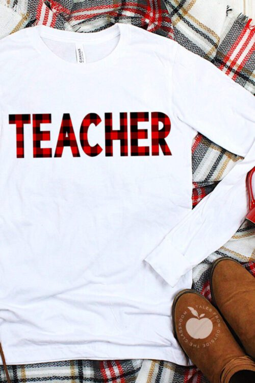 White long sleeve tee with black and red buffalo plaid teacher design