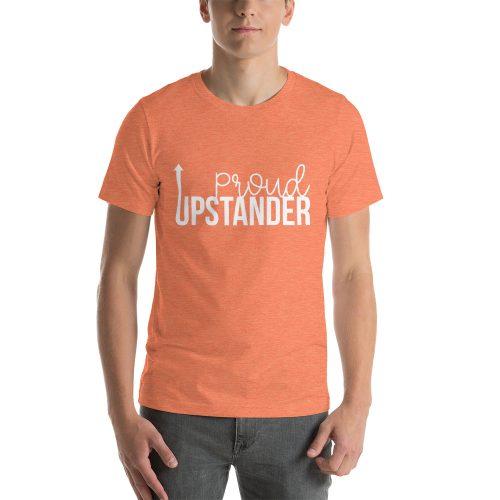 Proud Upstander tee- Heather Orange